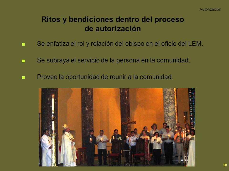 Ritos y bendiciones dentro del proceso de autorización