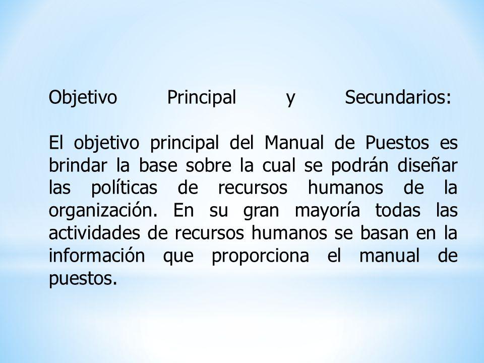 Objetivo Principal y Secundarios: