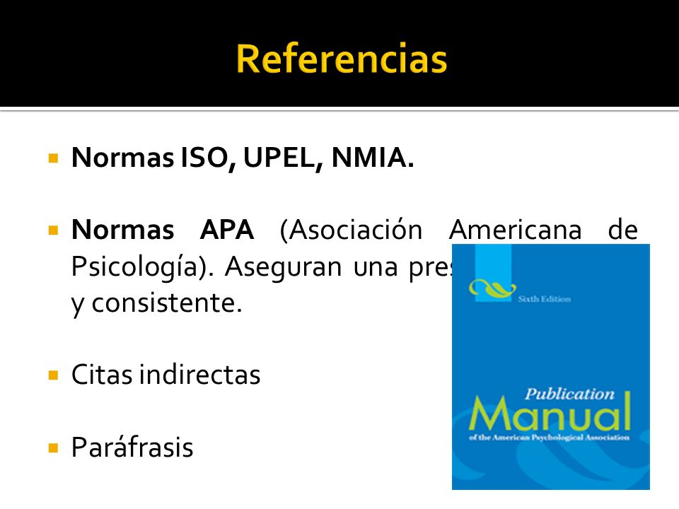 Referencias Normas ISO, UPEL, NMIA.
