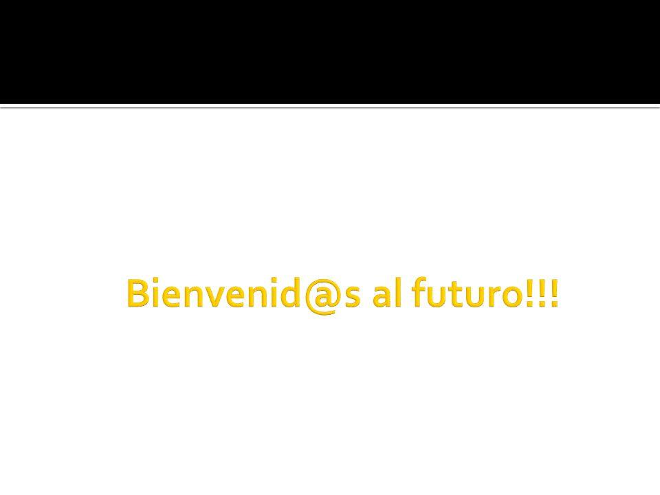 Bienvenid@s al futuro!!!