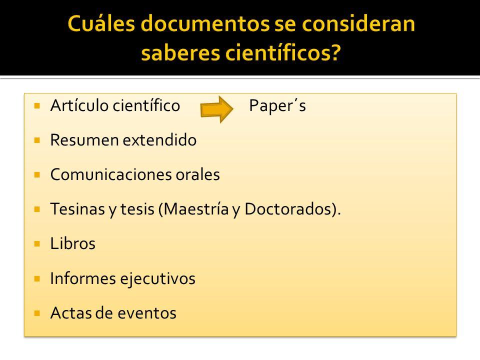 Cuáles documentos se consideran saberes científicos