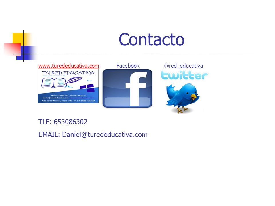 Contacto www.turededucativa.com Facebook @red_educativa.