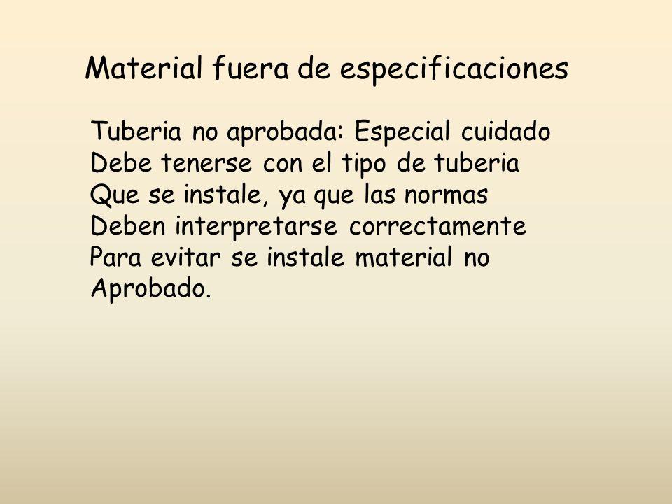 Material fuera de especificaciones