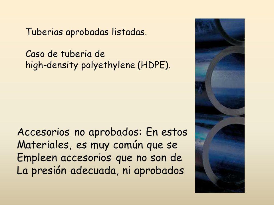Accesorios no aprobados: En estos Materiales, es muy común que se