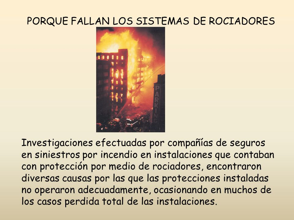 PORQUE FALLAN LOS SISTEMAS DE ROCIADORES