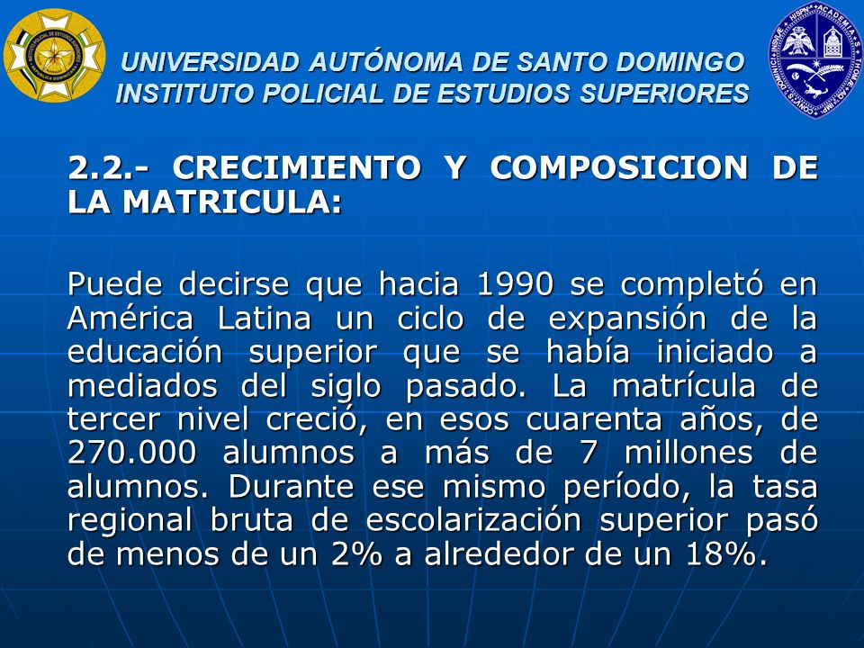 2.2.- CRECIMIENTO Y COMPOSICION DE LA MATRICULA: