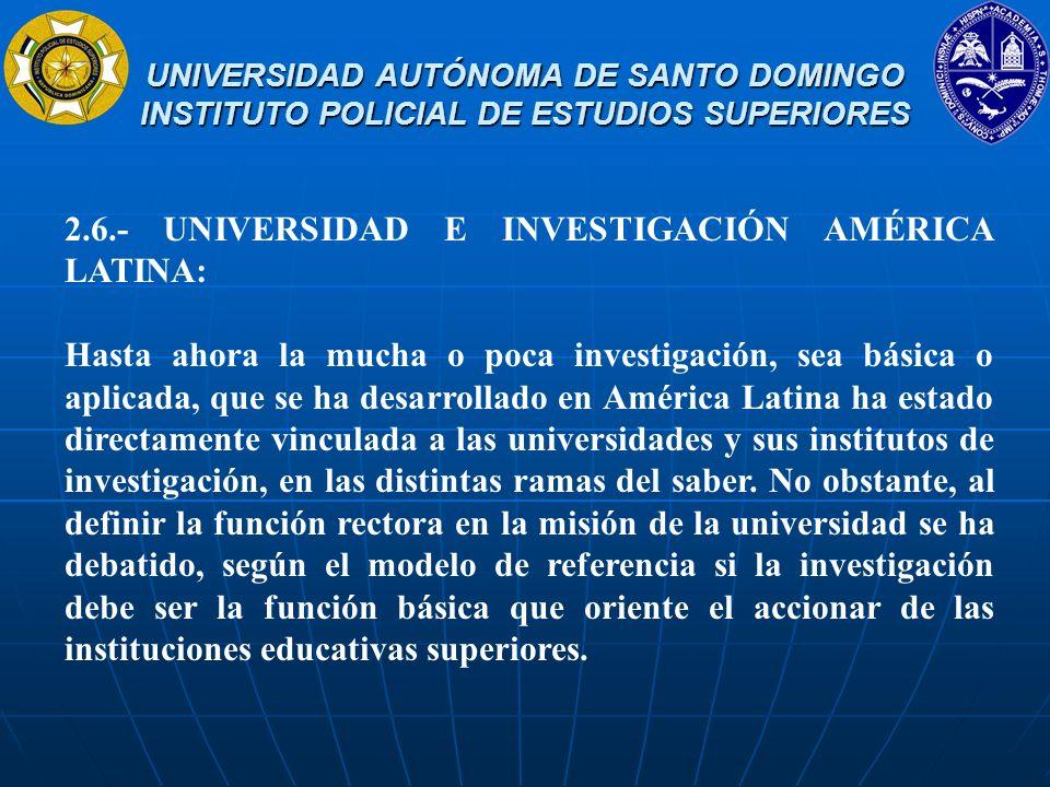 2.6.- UNIVERSIDAD E INVESTIGACIÓN AMÉRICA LATINA: