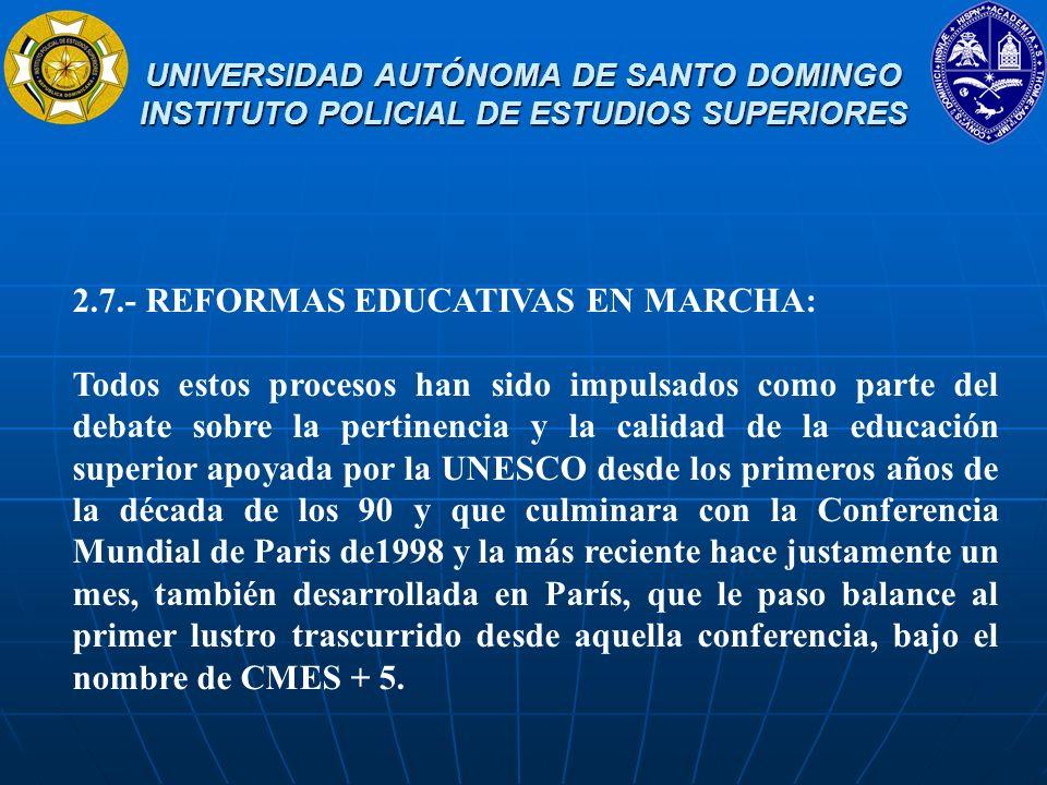 2.7.- REFORMAS EDUCATIVAS EN MARCHA: