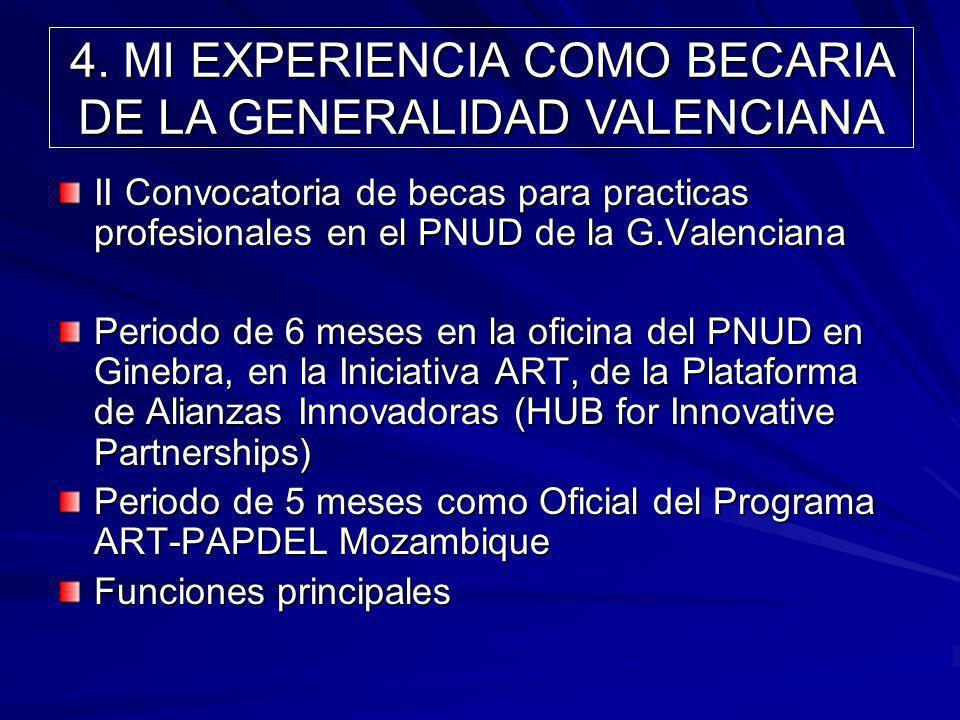 4. MI EXPERIENCIA COMO BECARIA DE LA GENERALIDAD VALENCIANA