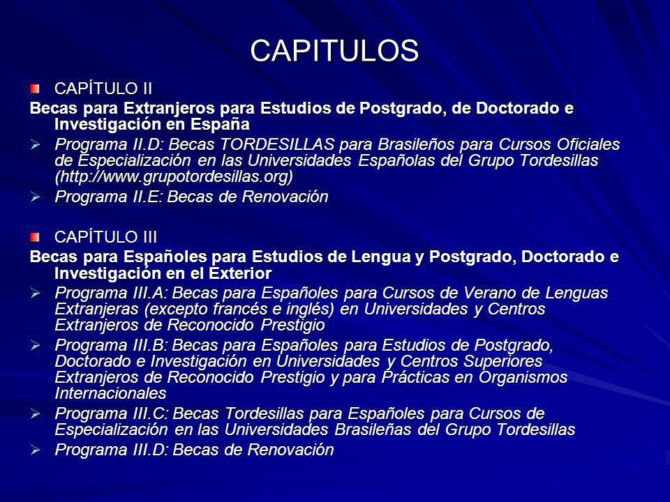 CAPITULOS CAPÍTULO II. Becas para Extranjeros para Estudios de Postgrado, de Doctorado e Investigación en España.