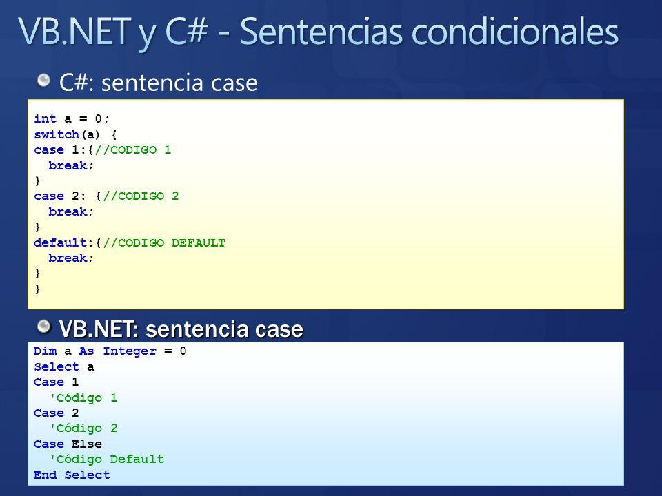 VB.NET y C# - Sentencias condicionales