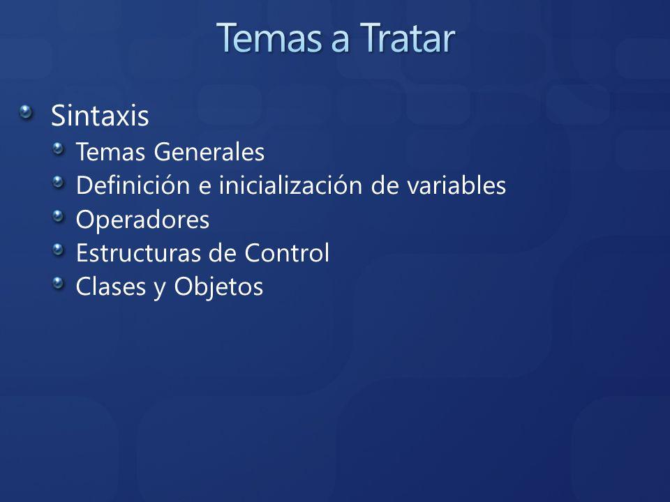 Temas a Tratar Sintaxis Temas Generales