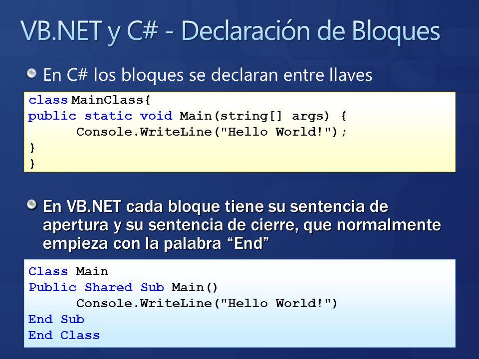VB.NET y C# - Declaración de Bloques