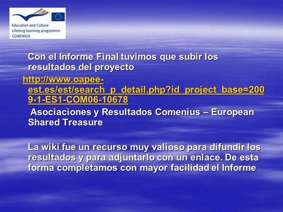 Con el Informe Final tuvimos que subir los resultados del proyecto