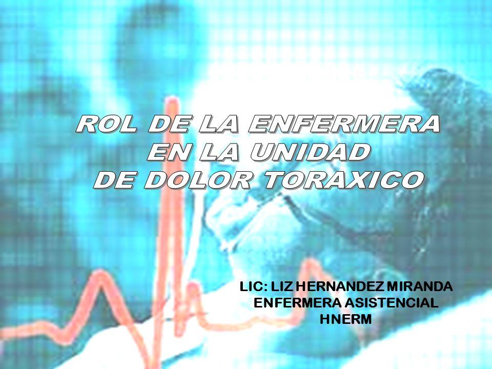 LIC: LIZ HERNANDEZ MIRANDA ENFERMERA ASISTENCIAL HNERM