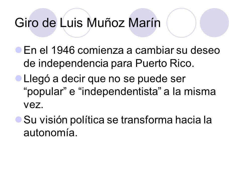 Giro de Luis Muñoz Marín
