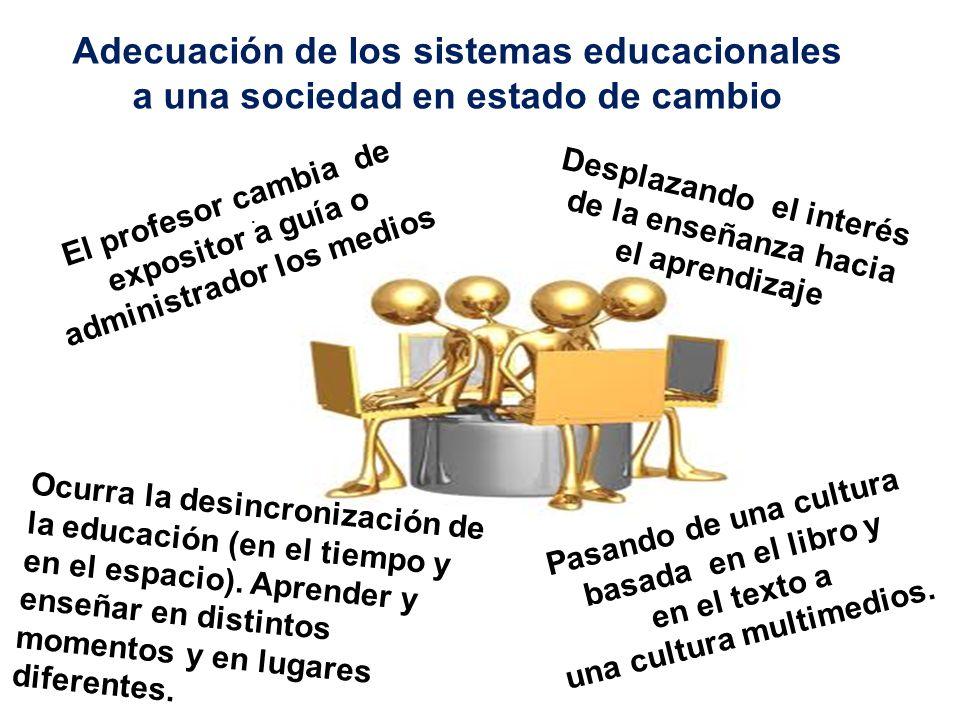 Adecuación de los sistemas educacionales a una sociedad en estado de cambio