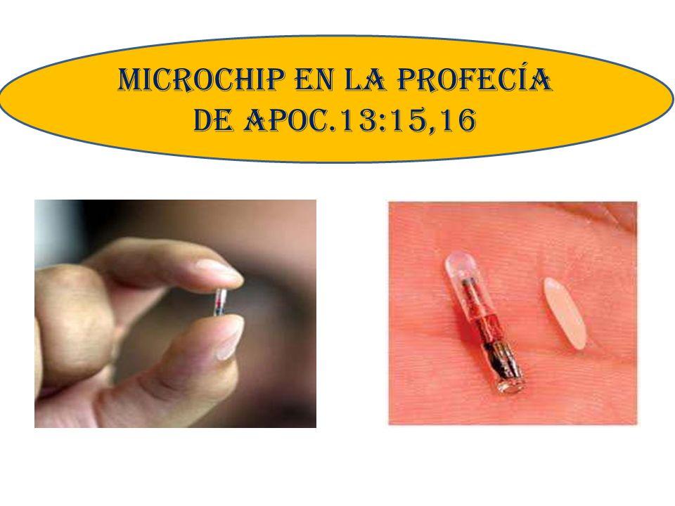 MICROCHIP EN LA PROFECÍA DE APOC.13:15,16