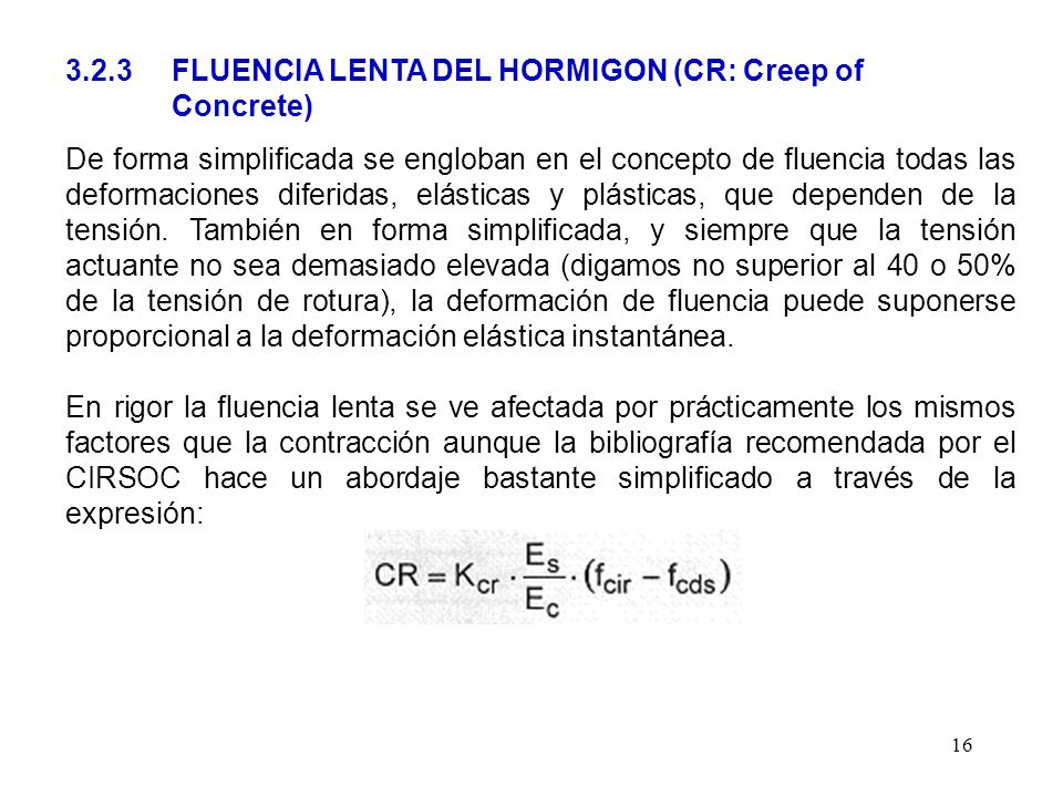 3.2.3 FLUENCIA LENTA DEL HORMIGON (CR: Creep of Concrete)