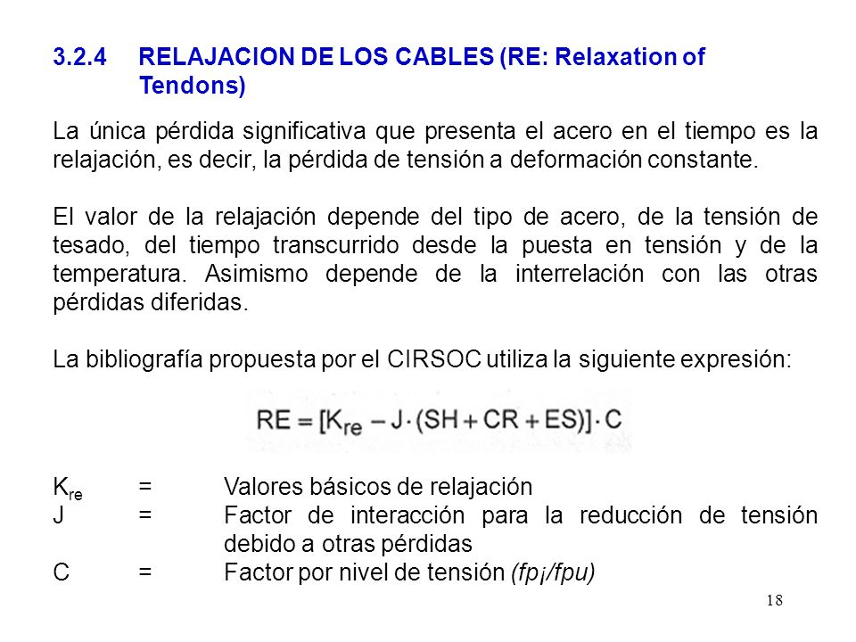 3.2.4 RELAJACION DE LOS CABLES (RE: Relaxation of Tendons)