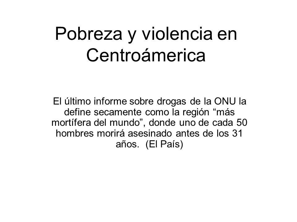 Pobreza y violencia en Centroámerica