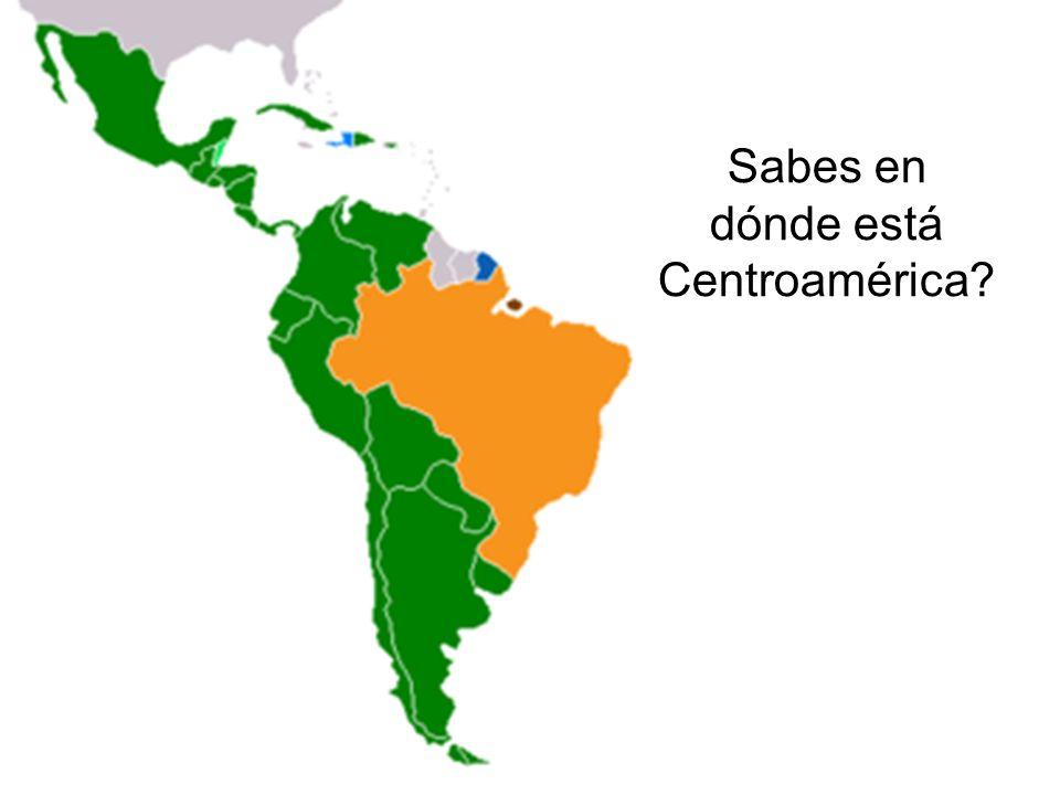 Sabes en dónde está Centroamérica
