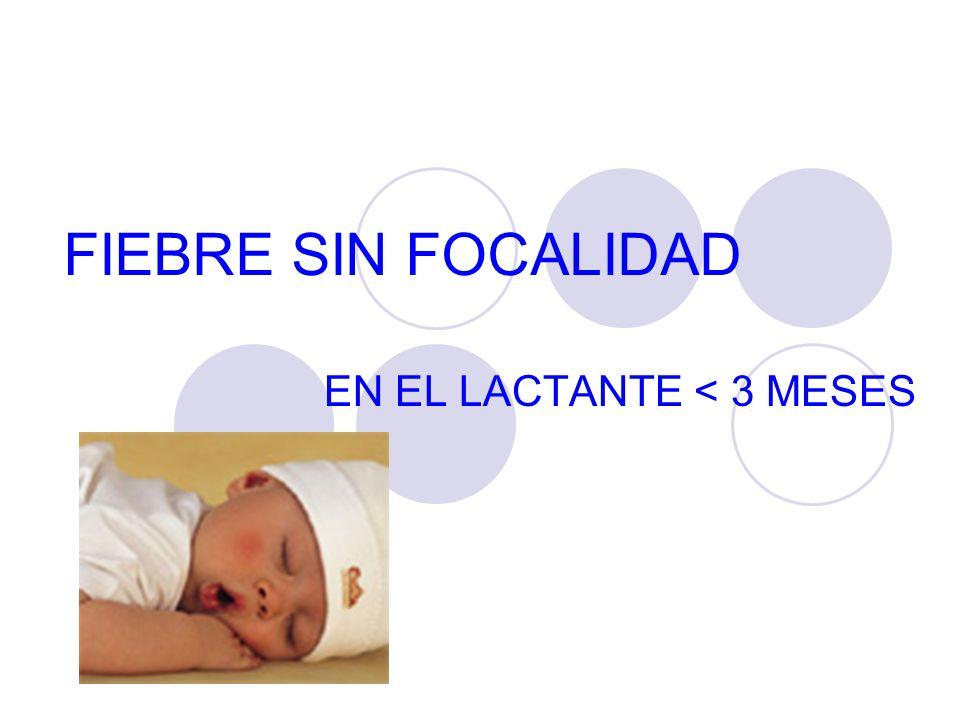 EN EL LACTANTE < 3 MESES