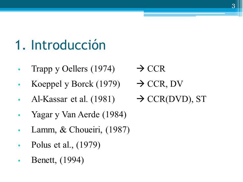 1. Introducción Trapp y Oellers (1974)  CCR