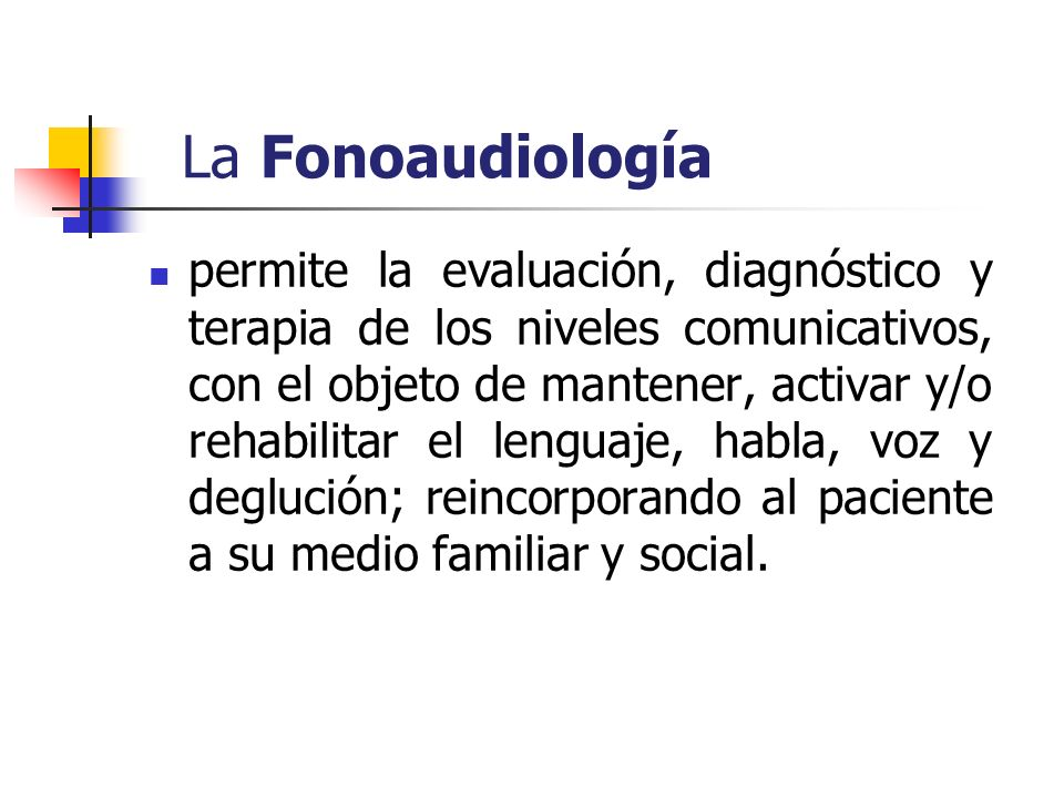 La Fonoaudiología