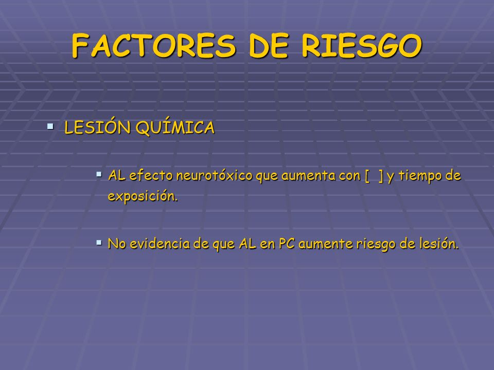 FACTORES DE RIESGO LESIÓN QUÍMICA