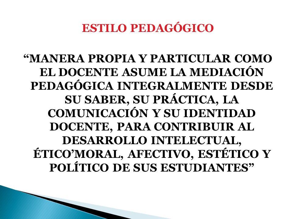 ESTILO PEDAGÓGICO