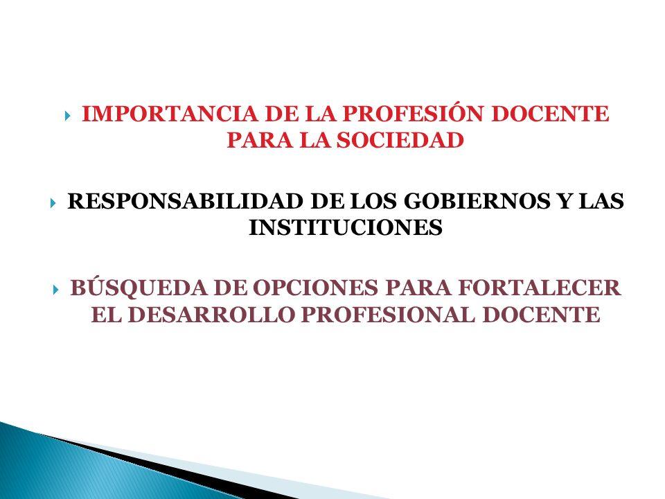 IMPORTANCIA DE LA PROFESIÓN DOCENTE PARA LA SOCIEDAD