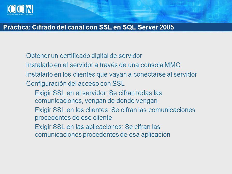 Práctica: Cifrado del canal con SSL en SQL Server 2005