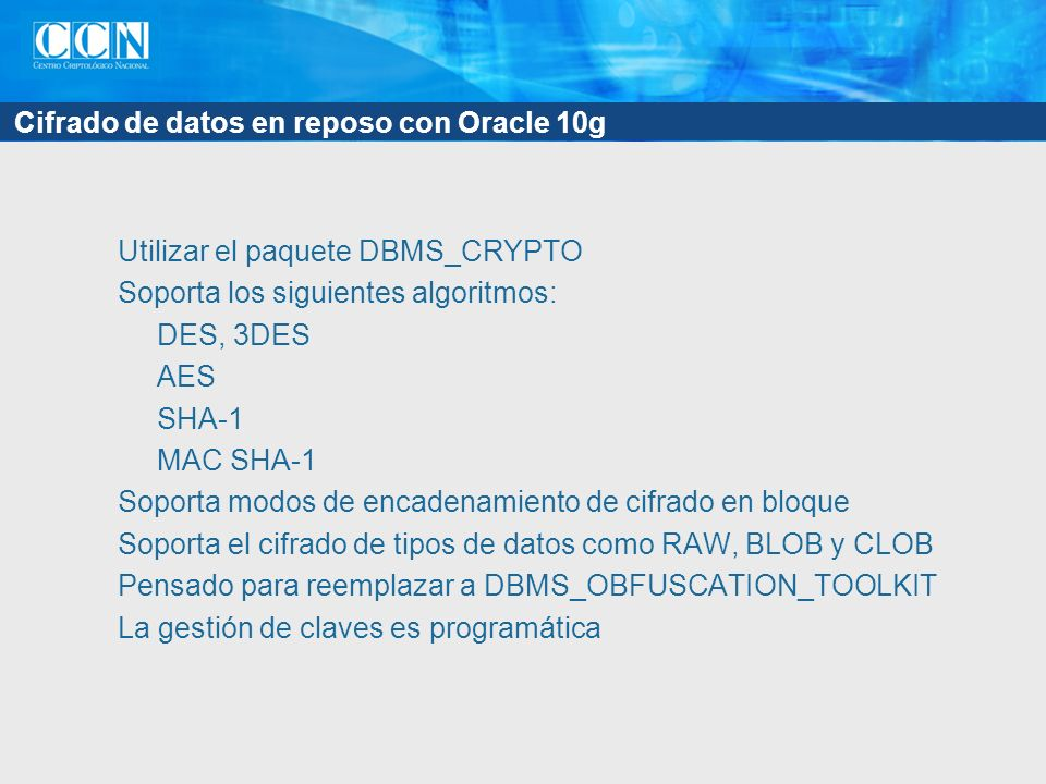 Cifrado de datos en reposo con Oracle 10g
