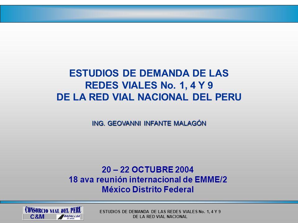 ESTUDIOS DE DEMANDA DE LAS REDES VIALES No. 1, 4 Y 9