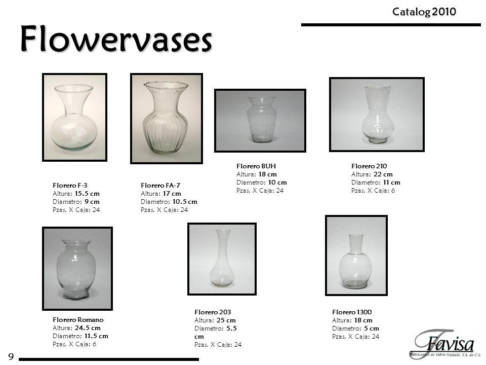 Flowervases Catalog 2010 9 Florero BUH Altura: 18 cm Diametro: 10 cm