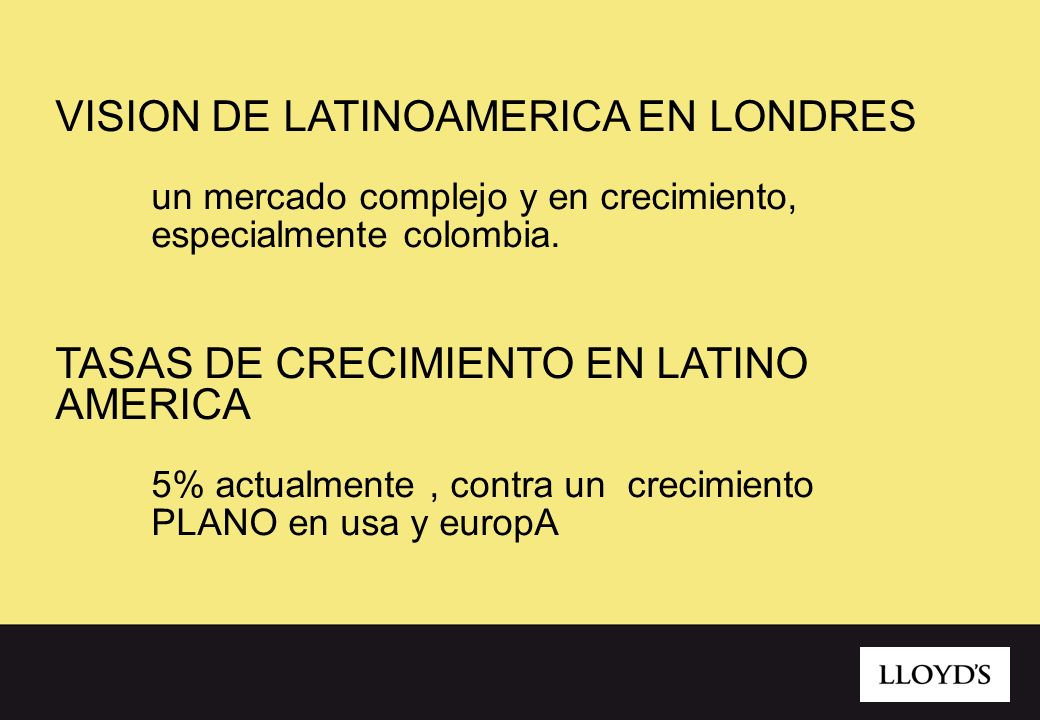 un mercado complejo y en crecimiento, especialmente colombia.
