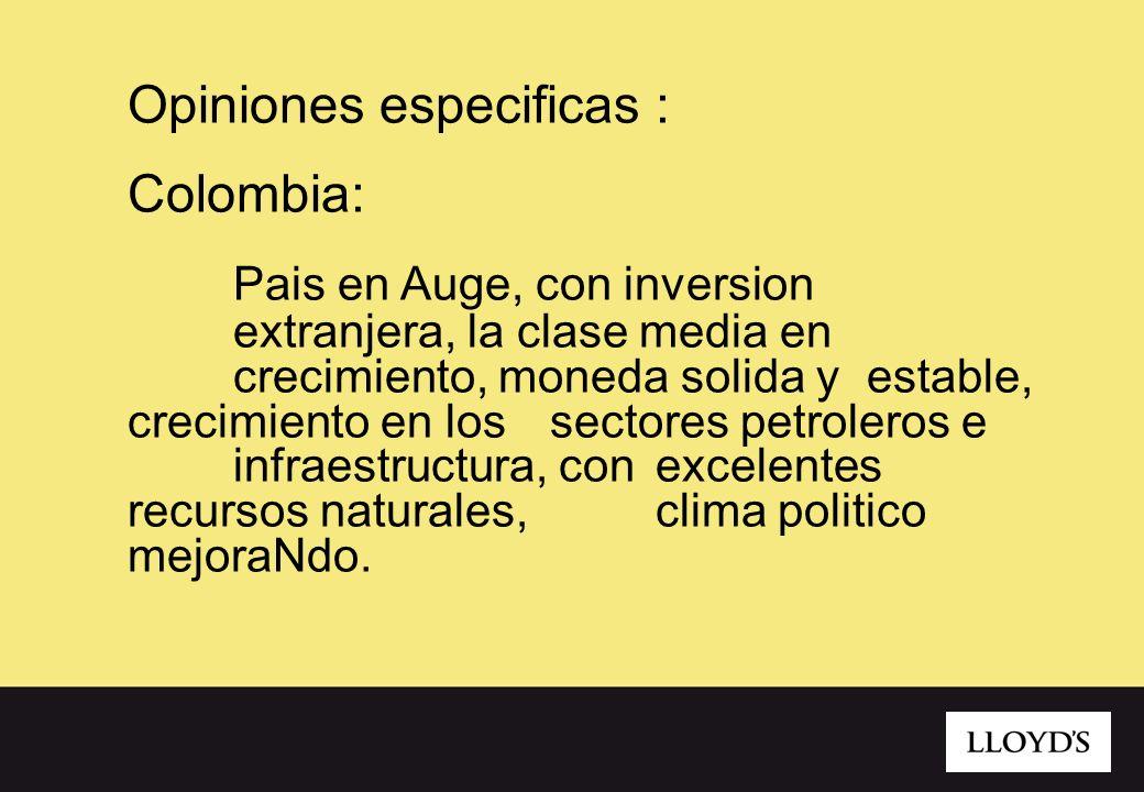 Opiniones especificas : Colombia: