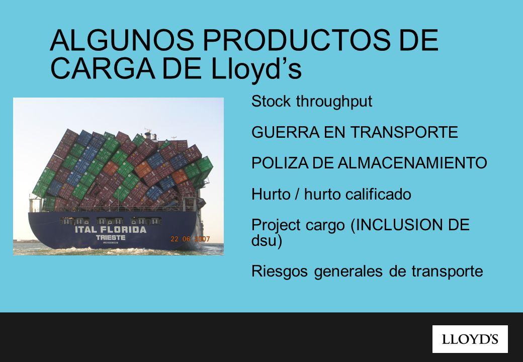ALGUNOS PRODUCTOS DE CARGA DE Lloyd's