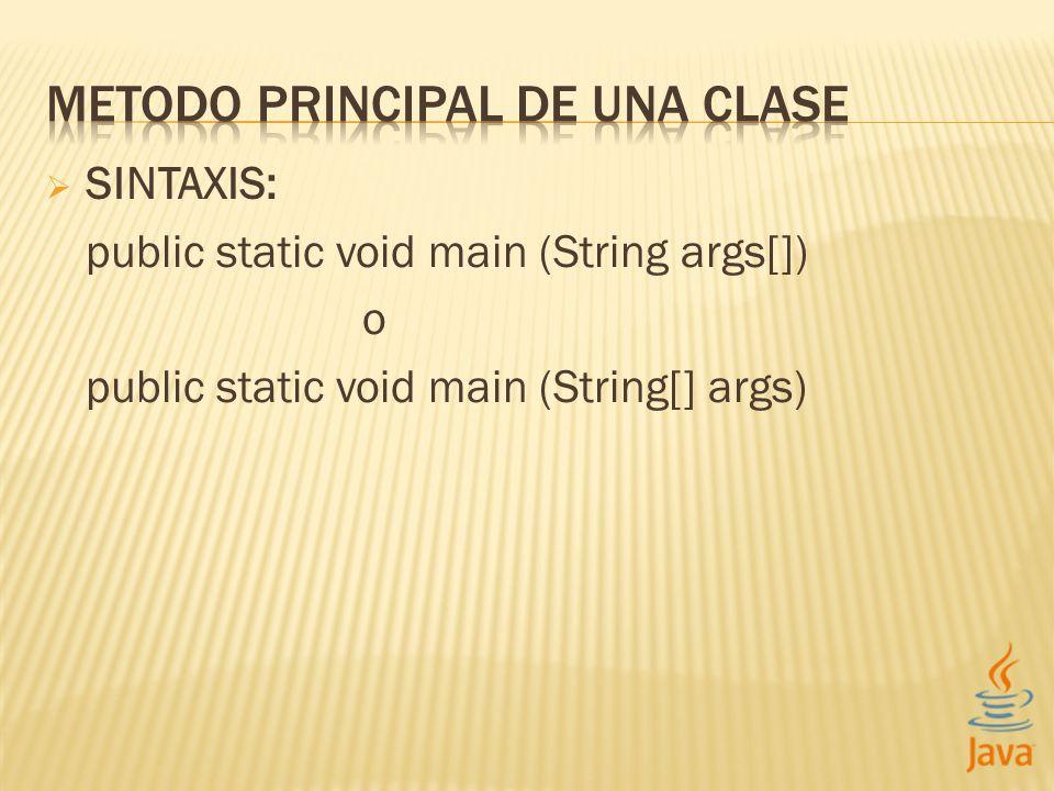 METODO PRINCIPAL DE UNA CLASE