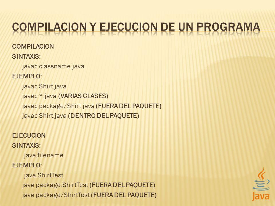 COMPILACION Y EJECUCION DE UN PROGRAMA