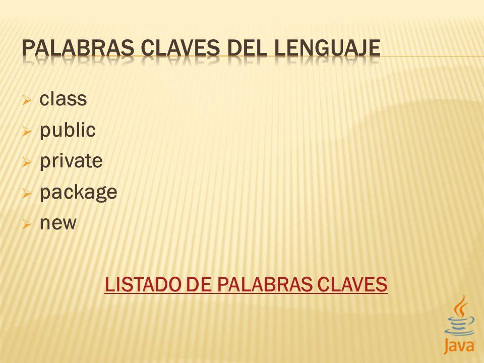 PALABRAS CLAVES DEL LENGUAJE