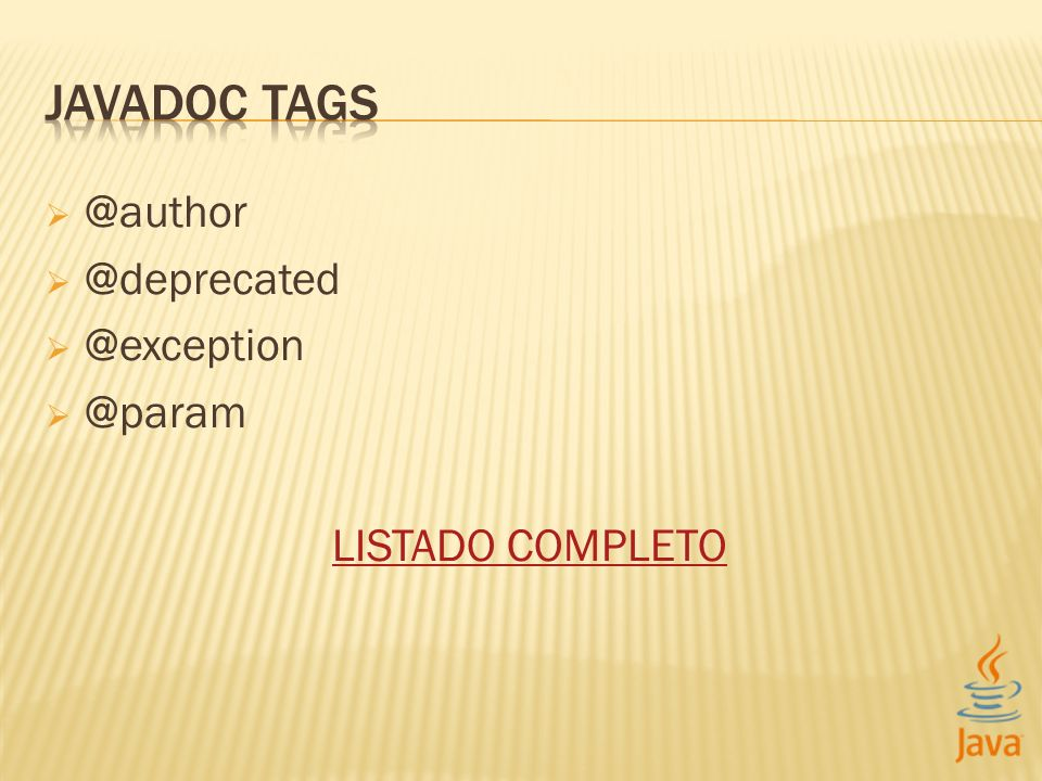 JAVADOC TAGS @author @deprecated @exception @param LISTADO COMPLETO