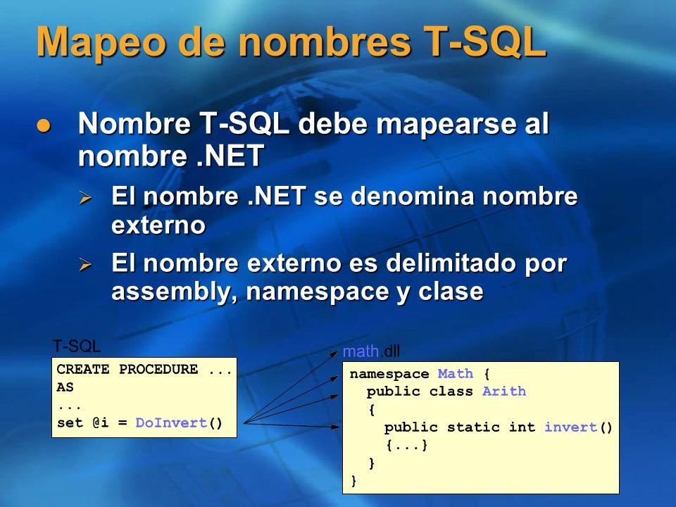 Mapeo de nombres T-SQL Nombre T-SQL debe mapearse al nombre .NET