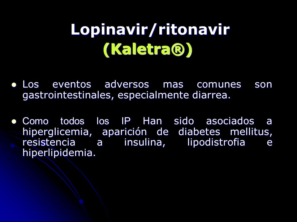 (Kaletra®) Lopinavir/ritonavir