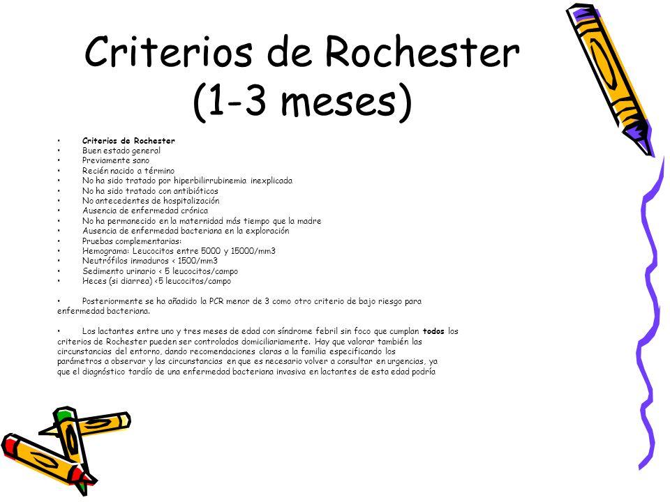 Criterios de Rochester (1-3 meses)