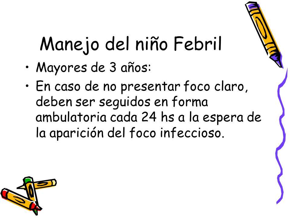 Manejo del niño Febril Mayores de 3 años: