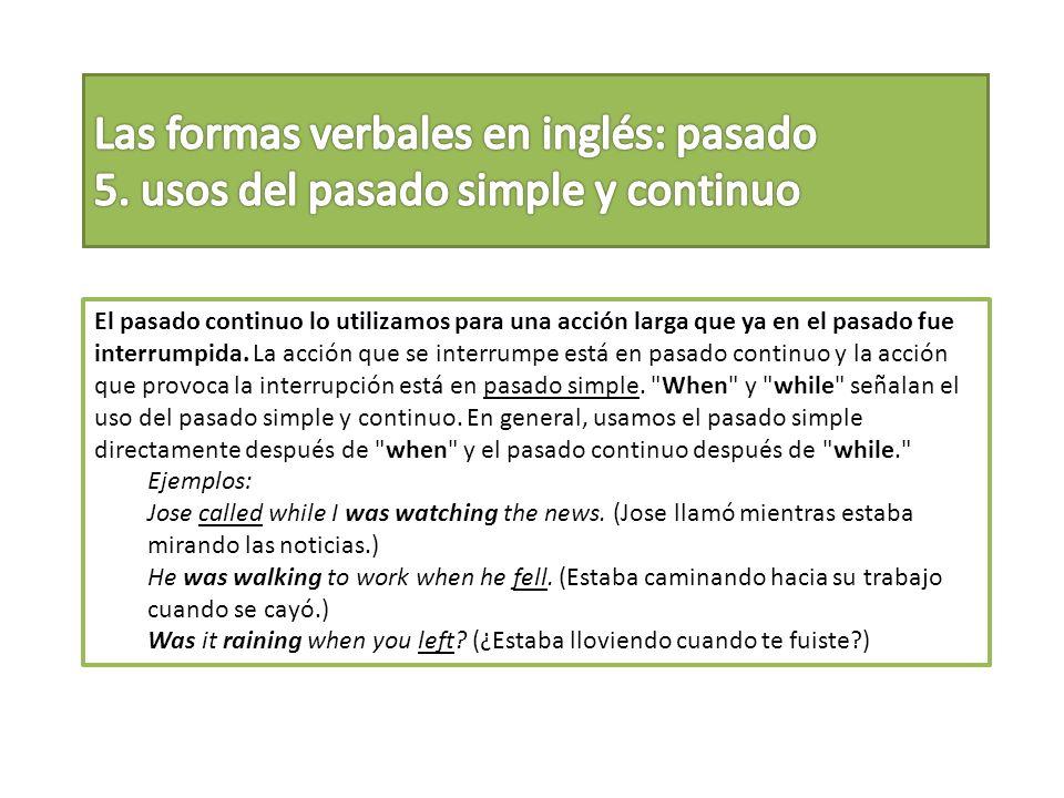 Las formas verbales en inglés: pasado 5