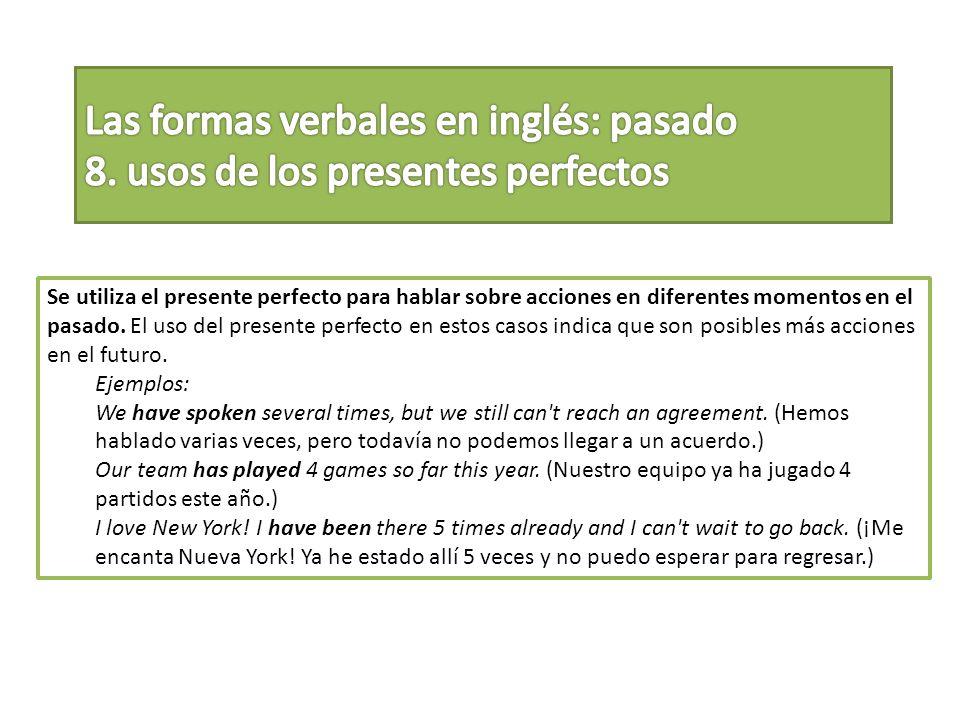 Las formas verbales en inglés: pasado 8