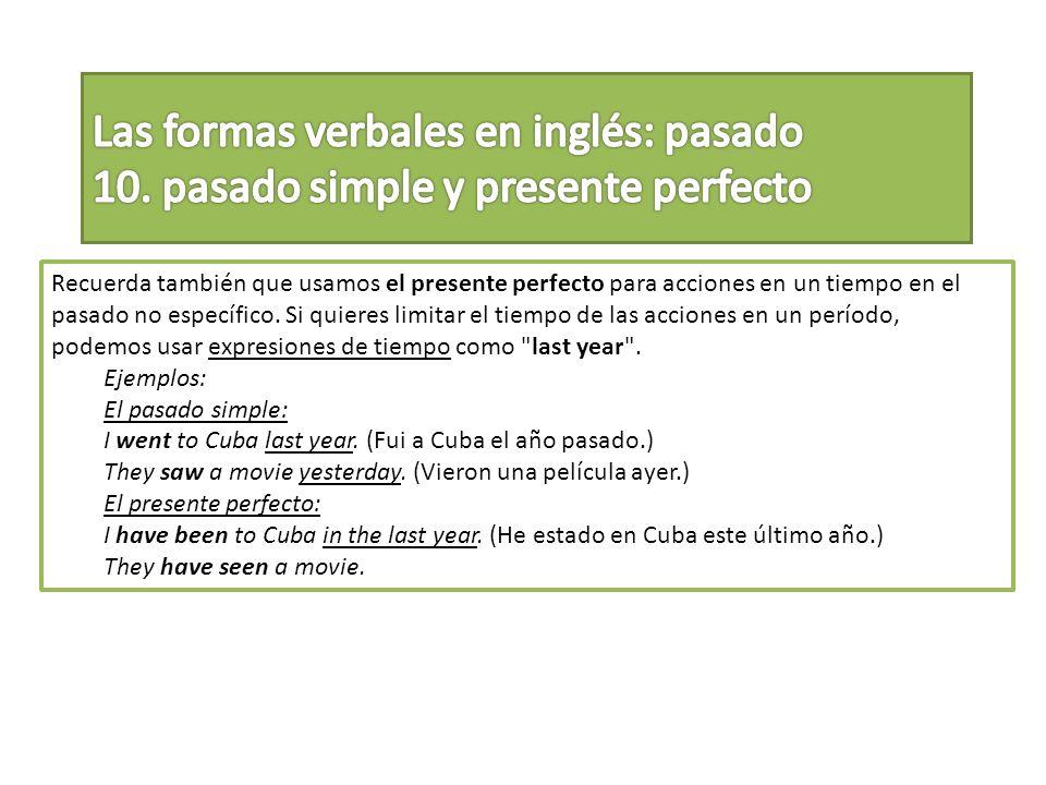 Las formas verbales en inglés: pasado 10